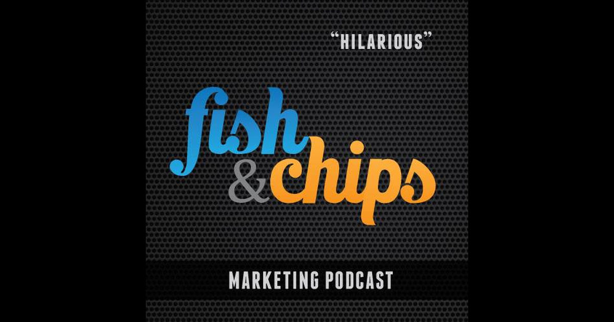 Fish&Chips Marketing Podcast