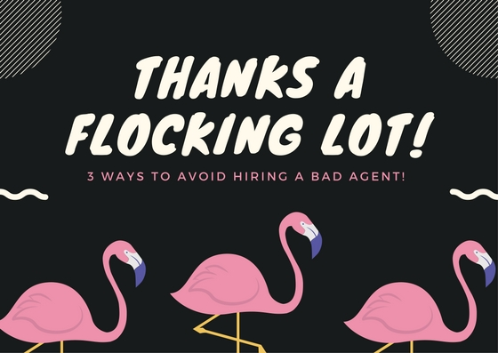 3 ways to avoid hiring a bad agent